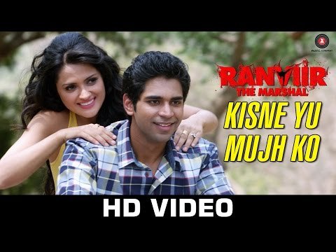 Kisne Yu Mujh Ko  - Ranviir The Marshal | KK | Rishy