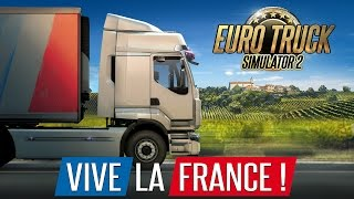 getlinkyoutube.com-Euro Truck Simulator 2 - Vive la France ! trailer