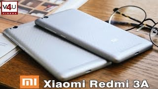 Xiaomi Redmi 3A Review I Price, Release date, Camera, Specifications