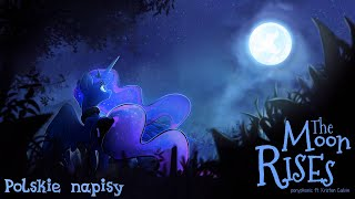 getlinkyoutube.com-Ponyphonic - The Moon Rises - Napisy PL