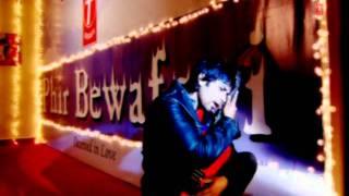 Tu Pyar Kisi Se Na Kar [Full Song] Phir Bewafai width=