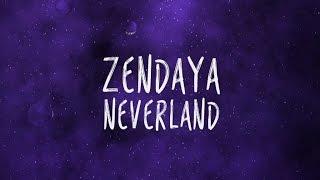 getlinkyoutube.com-Zendaya 'Neverland' Lyric Video