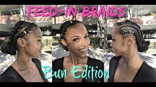 How to: Feed- in Braids W/BUN