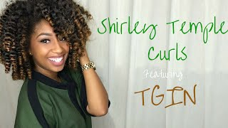 getlinkyoutube.com-Shirley Temple Curls on Natural Hair  Ft TGIN