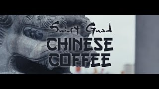 Swift Guad - Chinese Coffee