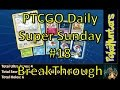 Pokemon TCGO Booster Pack Opening Daily ¦ SUPER SUNDAY ¦ #18 BreakThrough