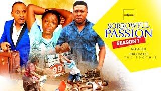 getlinkyoutube.com-Sorrowful Passion 1 {Full Movie} - 2015 Latest Nigerian Nollywood Movies