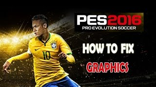 getlinkyoutube.com-How to : Fix PES 16 VRAM Problem ( Play with High Quality )