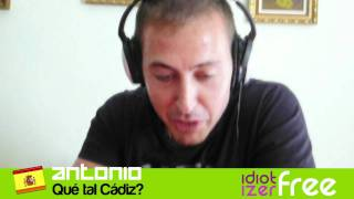 Idiotizer Free Demo: Antonio - How was the Cádiz trip? / Qué tal Cádiz?
