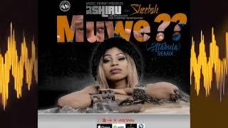 Djshiru - Muwe??Atabula Remix ft Sheebah