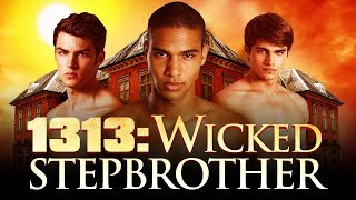 getlinkyoutube.com-1313: WICKED STEPBROTHER - Official Trailer