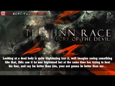 ✪ The Jinn Race  Story of the Devil Iblis  Shaytaan ᴴᴰ