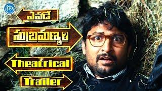 Yevade Subramanyam Movie Theatrical Trailer - Nani | Malavika Nair | Ritu Varma