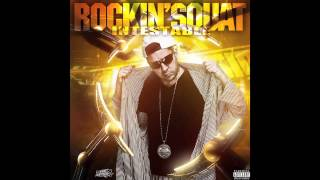 Rockin' Squat - Intestable