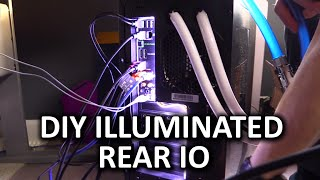 getlinkyoutube.com-Create Your Own Illuminated Rear IO - DIY Project