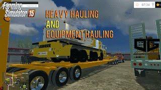 Farming Simulator 2015 - Heavy Hauling and Hot Shot Hauling