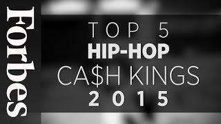 Top 5 Hip-Hop Cash Kings 2015