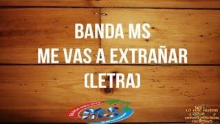 getlinkyoutube.com-(Letra) Banda MS -  Me Vas a Extrañar 2016