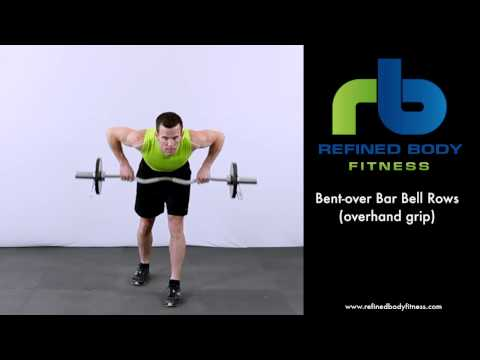 Bent over Bar Bell Rows Overhand Grip   Exercise Demonstration by Refined Body Fitness