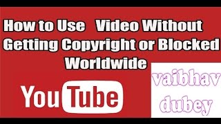 getlinkyoutube.com-How to upload youtube video in youtube without copyright (legall)(hindi)2016