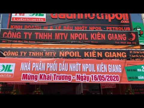 Khai trương Dầu Nhớt NPoil Kiên Giang