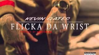getlinkyoutube.com-Kevin Gates - Flicka Da Wrist (Official Cover & Lyrics)