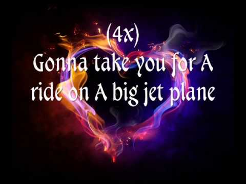 Big Jet PlaneAngus and Julia Stone (lyrics)