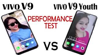 VIVO V9 VS VIVO V9 YOUTH - Performance Test width=