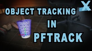 getlinkyoutube.com-PFTrack Tutorial - 3D Object Tracking Tutorial
