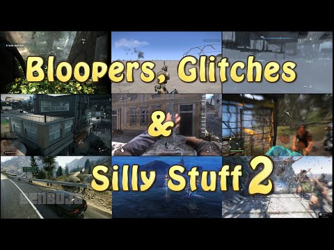 Bloopers, Glitches & Silly Stuff 2 [GTAV, BF:H, AC: Rogue, Infamous, GTA:SA & Many More]
