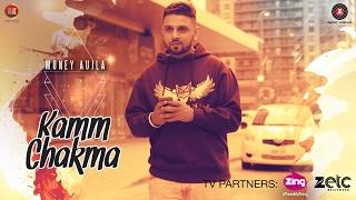 getlinkyoutube.com-Kamm Chakma - Money Aujla | Ullumanati