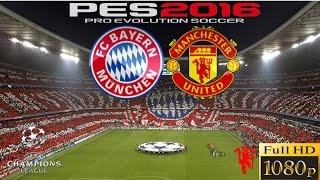 getlinkyoutube.com-PES 2016 CHAMPIONS LEAGUE BAYERN VS MANCHESTER UNITED - PS4 GAMEPLAY FULL HD