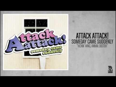Kickin Wing Animal Doctor de Attack Attack Letra y Video