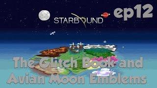 getlinkyoutube.com-Starbound Ep12 Avian Moon Emblem and The Glitch Book