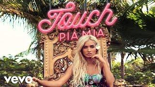 Pia Mia - Touch