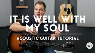 It Is Well With My Soul - Tutorial (acoustic guitar)