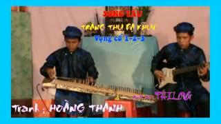 getlinkyoutube.com--6- SONG TẤU ; trăng thu dạ khúc - vọng cổ 1-2-3