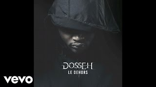 Dosseh - Le dehors
