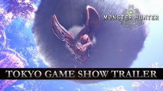 Monster Hunter: World - TGS 2017 Trailer