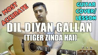 Dil Diyan Gallan | Tiger Zinda Hai | Atif Aslam | Vishal and Shekhar | Guitar Cover + Lesson