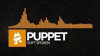 [Progressive House] - Puppet - Soft Spoken [Monstercat EP Release]