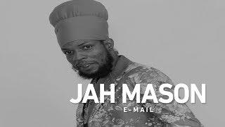 Jah Mason - E-Mail