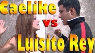 getlinkyoutube.com-Caelike vs Luisito Rey