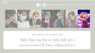 getlinkyoutube.com-[Karaoke Thaisub] BTS (방탄소년단) - 2! 3! (둘! 셋 , 그래도 좋은 날이 더 많기를)