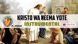 KRISTO WA NEEMA YOTE - Nyimbo za kristo 10 instrumental