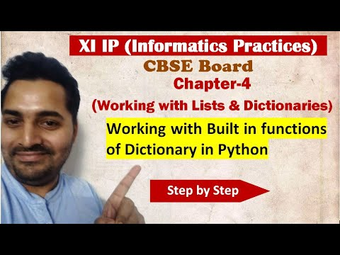 Class 11 IP | # 14 | Ch 4 Working with Lists and Dictionaries | CBSE Board