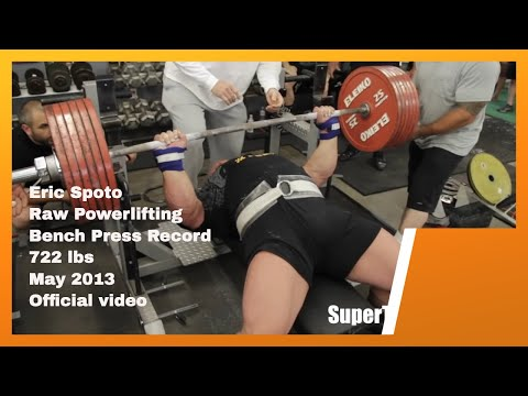 (Wow) Eric Spoto 722 lbs (327.5 kg) World Record Raw Bench Press - Official Video