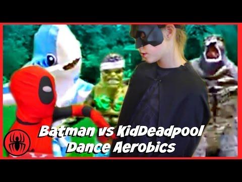 Kid deadpool vs batman dance aerobics w/ Hulk Spiderman Godzilla Left Shark fun comic superhero kids