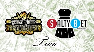 getlinkyoutube.com-Friday Night Salty Bet Two!