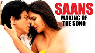 getlinkyoutube.com-Making Of The Song - Saans   Jab Tak Hai Jaan   Shah Rukh Khan   Katrina Kaif
